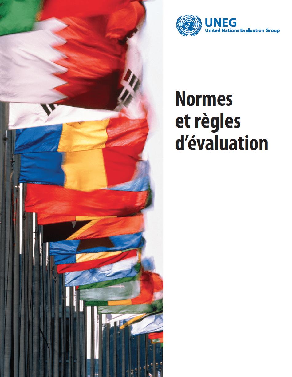 Normes et règles d'évaluation,UNEG, juin 2016