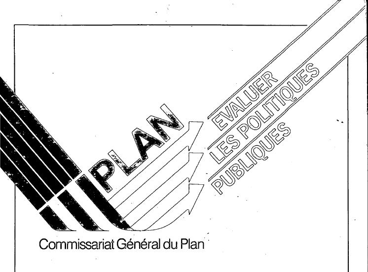 Evaluer les politiques publiques : Commissariat Général du Plan, évaluation, www.eval.fr