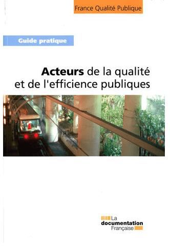 Acteurs de la qualité et de l'efficience publiques